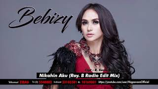 Download lagu Bebizy - Nikahin Aku ver. Mix (Official Audio Video)