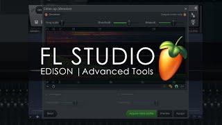 EDISON | Advanced Tools & FX