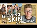 showing skin at coachella