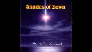 SHADES OF DAWN -- THE DAWN OF TIME -- 1998 -- FULL ALBUM -- Progressive Rock