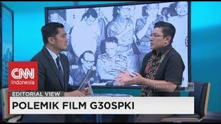 Editorial View: Polemik Film G-30S/PKI