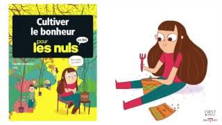 bande-annonce  Cultiver le bonheur pour les Nuls