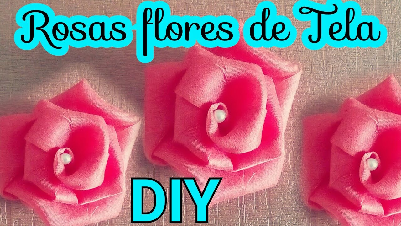Diy Como Hacer Rosas Flores En Tela How To Make Easy Fabric Flower Roses Flores De Tela Paso A Paso Youtube