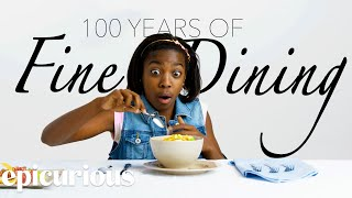 Kids Try 100 Years Of Fine Dining | Bon Appetit