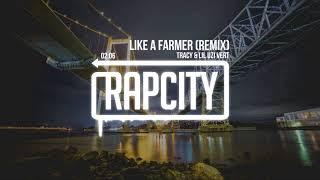 Tracy & Lil Uzi Vert - Like A Farmer (Remix) [Prod. gren8]