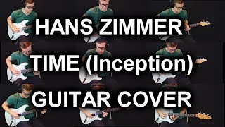 Hans Zimmer - Time (Inception) [Cover Using Electric Guitars Only]