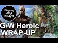 MTG Standard: G/W Heroic Wrap-Up - Playing on a Budget