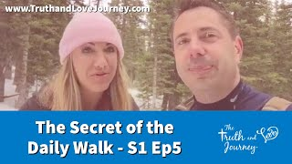 The Secret of the Daily (Relationship) Walk S1 Ep5