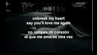 Toni Braxton - Unbreak My Heart (Letra En Español)