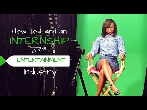 How to Land an Internship in the Media and Entertainment Ind