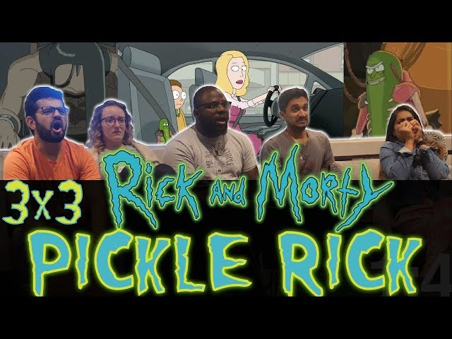 Rick and Morty - 3x3 Pickle Rick - Group Reaction