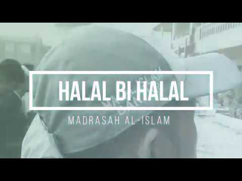 HALAL BI HALAL 2018   Madrasah Al-Islam