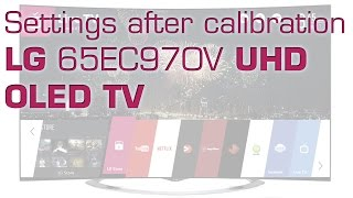 LG 65EC970V UHD OLED preview and settings after calibration