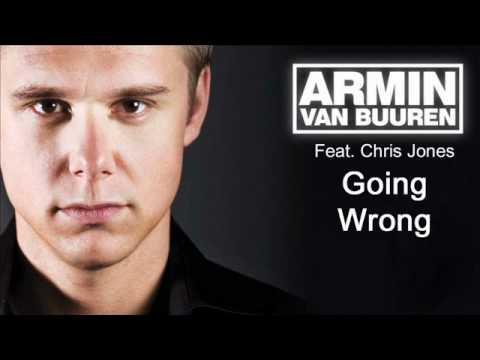 Armin van Buuren- Going Wrong feat. Chris Jones with lyrics