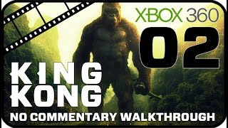 King Kong Walkthrough Part 2 (Xbox 360) No Commentary - Movie Game