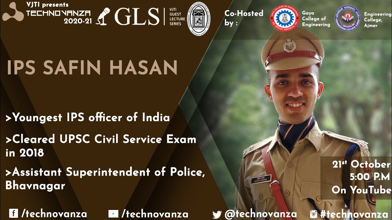 Ips officer male youngest Safin Hasan