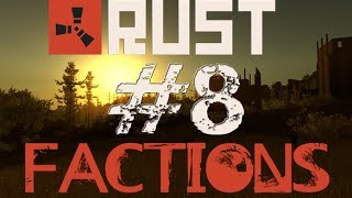 "Rust factions #8 ""caveman boogie"""