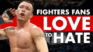 15 Fighters Fans Love To Hate