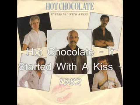 Hot Chocolate It Started With A Kiss 1982