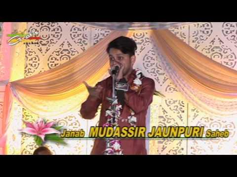 Mudassir Jaunpuri | Jashn Imam Asr (a.s.) 2016 | 15th Shaban 1437 | Anjuman Husainia Lorpur