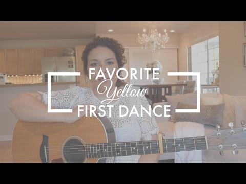 YELLOW | Favorite Wedding First Dance Song | Tahiti Rey - YouTube
