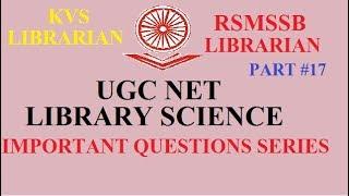 IMP Questions Series 17 I UGC NET LIBRARY SCIENCE I RSMSSB LIBRARIAN I KVS LIBRARIAN