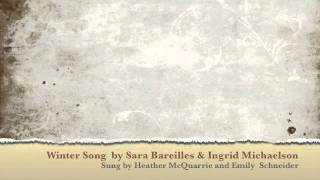 Winter Song - Heather McQuarrie and Emily Schneider