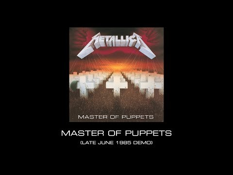 Metallica: Master of Puppets Late June 1985 Demo