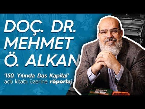 Doç. Dr. Mehmet Ö. Alkan Ile '150. Yılında Das Kapital' Adlı Kitabı üzerine Röportaj