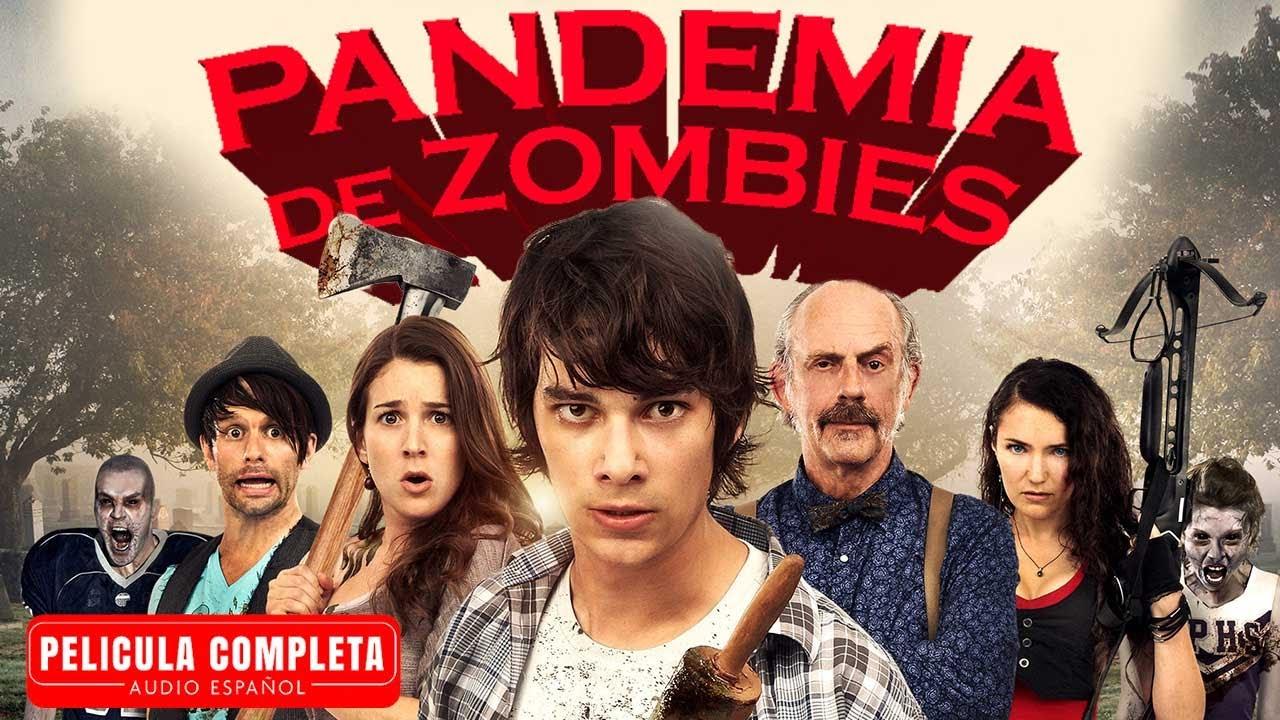 Pandemia De Zombies - Peliculas Completas De Accion En Espanol