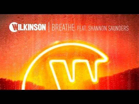 wilkinson - breathe (feat.  shannon saunders) [1 hour loop]