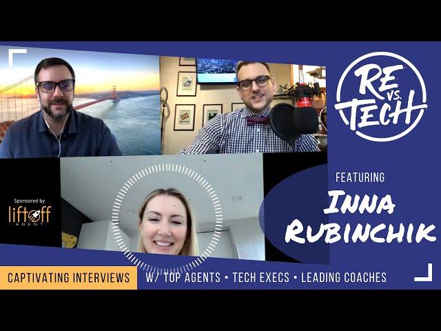 Real Estate Vs Tech with Inna Rubinchik - Episode 021