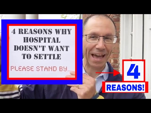 4 REASONS Why Hospital Doesn't Want to Settle Your MEDICAL MALPRACTICE Case Here in New York