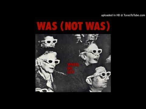 WAS (NOT WAS) - Wheel Me Out  (12'ch single 1981)