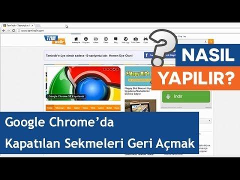 Google Chrome'da Kapatılan Sekmeler Geri Nasıl Açılır?