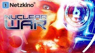 Nuclear War (Actionfilme auf Deutsch anschauen in voller Länge, Science Fiction Filme Deutsch)