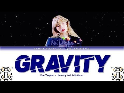 Taeyeon 'gravity' Lyrics Color Coded Han/rom/eng