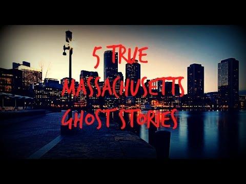 5 TRUE Massachusetts Ghost Stories