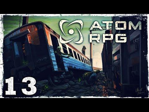 Смотреть прохождение игры Atom RPG. #13: Краснознаменный.