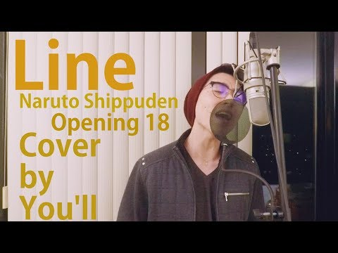 Naruto Shippuden Opening 18 (Line) [Vocal Cover by You'll]