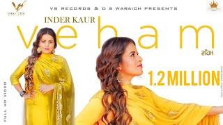Veham (Inder Kaur) Mp3 Song Download