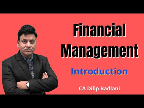 Financial Management: Introduction: Lecture 1