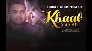 Khaab || Akhil || New Song || Download mp3/video from here  || MUSIC LIBRARY ||