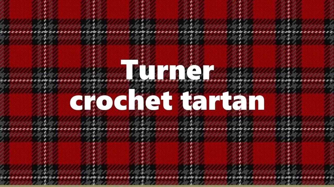 Turner crochet tartan
