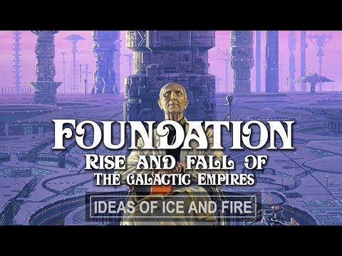 Foundation: Fall and Rise of the Galactic Empires