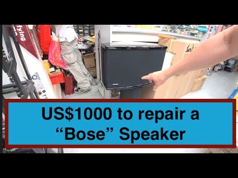 """Bose"" wanted US$1000 to repair my Speaker !!!"