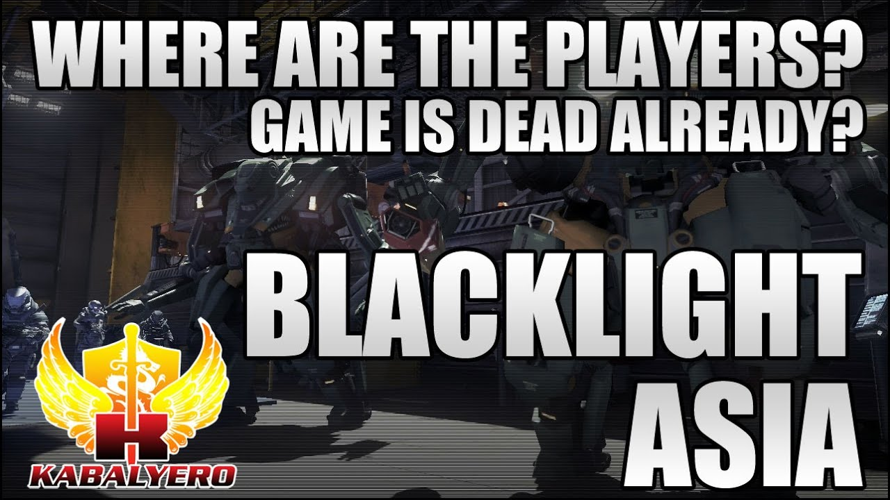 Blacklight Retribution Asia, Is The Game Dead Already? Where Are The Players?