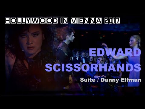 The EDWARD SCISSORHANDS Suite by Danny Elfman [Hollywood in Vienna 2017]
