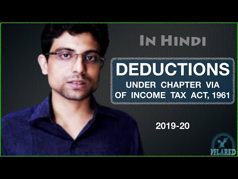 Deductions under chapter VI A of income tax act 1961