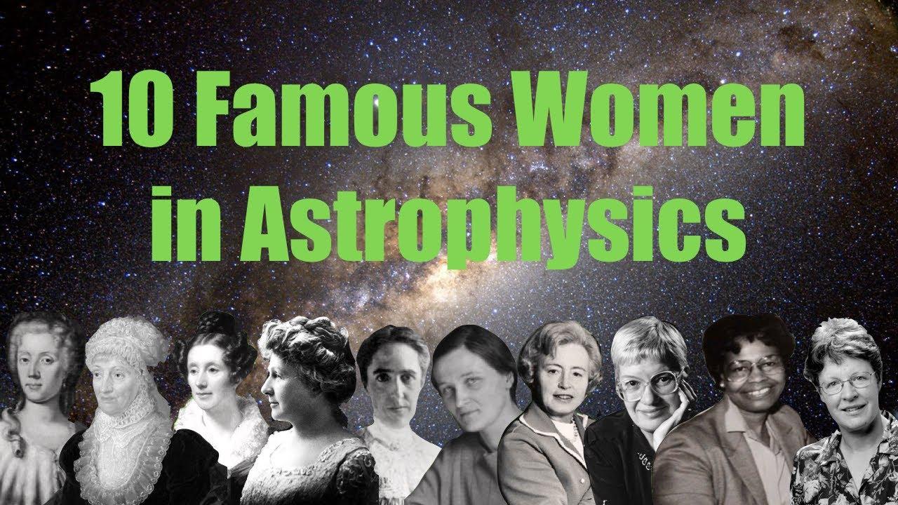 10 Famous Women in Astrophysics